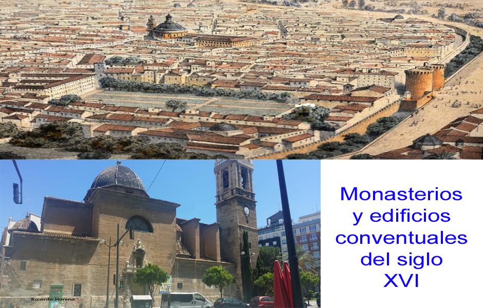 Monasterios y edificios conventuales del siglo XVI